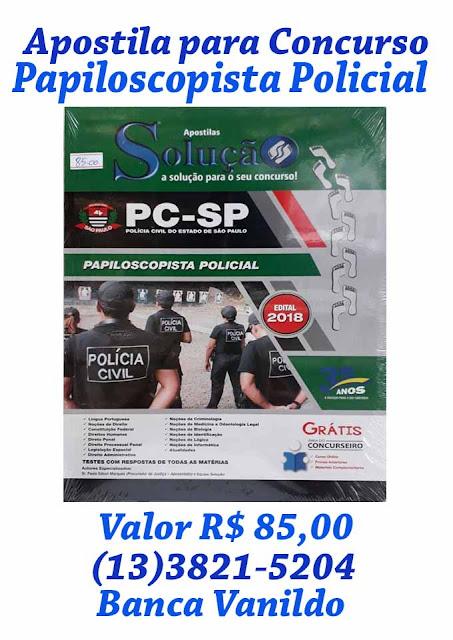 Apostila para Concurso de Papiloscopista Policial