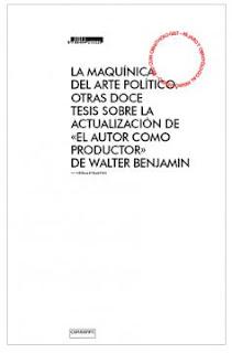 https://www.consonni.org/es/publicacion/la-maquinica-del-arte-politico-otras-doce-tesis-sobre-la-actualizacion-de-el-autor-como-