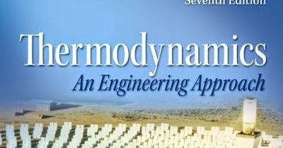 thermodynamics an engineering approach with solution manual buet eee library