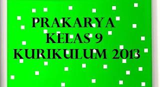 Perangkat Pembelajaran Prakarya Kelas 9 Semester 1 2 K13 Revisi 2019 Kherysuryawan Id