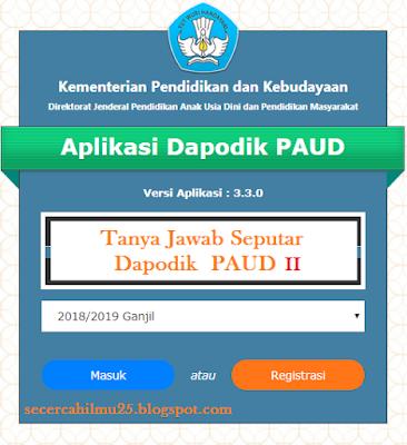 sehabis sebelumnya kita telah membuka Forum Tanya Jawab Seputar Dapodik PAUD  Tanya Jawab Seputar Dapodik PAUD 2018/2019 Part II