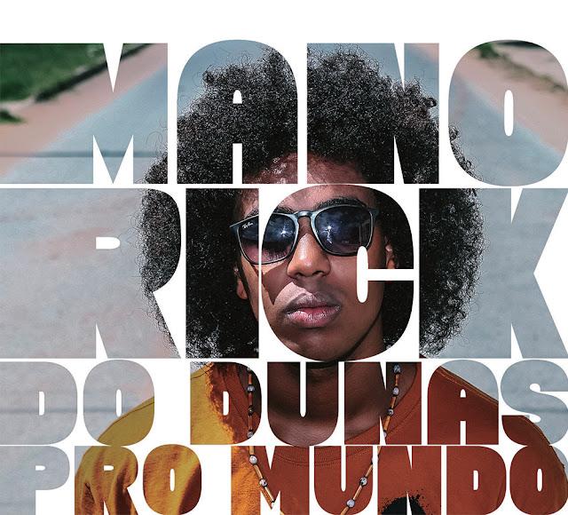 """Disco """"Do Dunas Pro Mundo"""" por Mano Rick."""