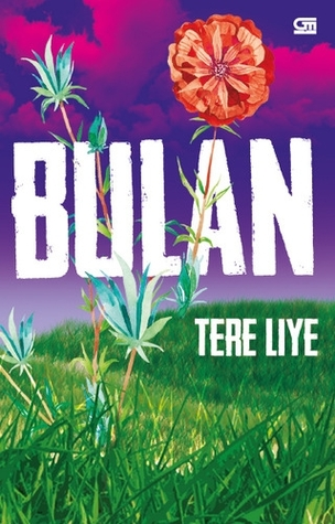 Cover Novel Bulan karya Tere Liye