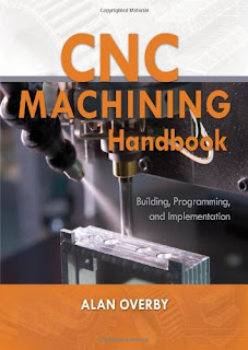 CNC Machining Handbook: Building, Programming, and Implementation pdf download free