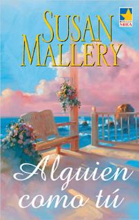 Susan Mallery - Alguien Como Tú