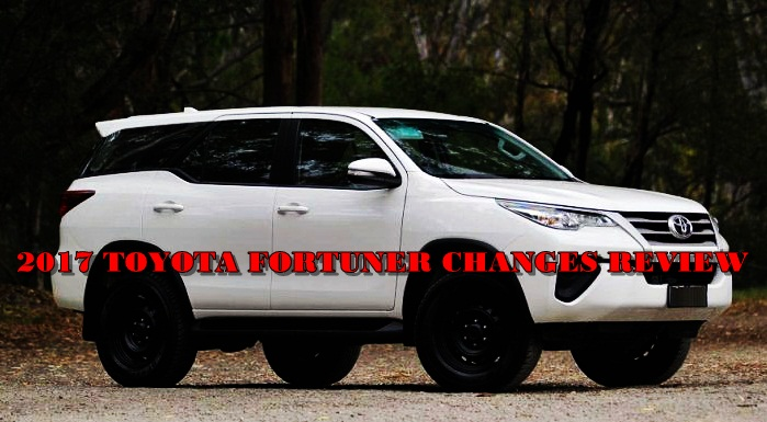 Toyota Fortuner 2017 Changes Review