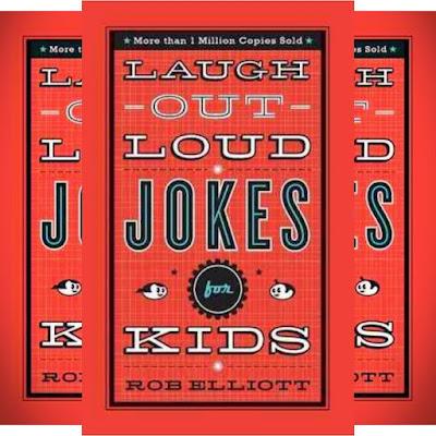 Rob Elliott Children's Book: Laugh Out Loud Jokes for Kids - Hundreds of Good and Clean Jokes for Children