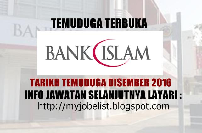 Temuduga Terbuka di Bank Islam Malaysia Berhad Disember 2016
