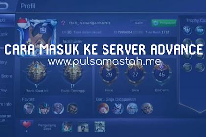 Tutorial Cara Masuk ke Server Advance Mobile Legends