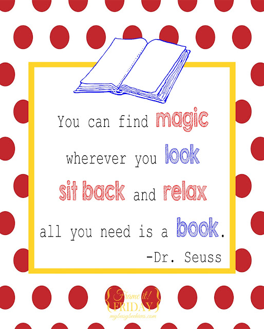 Dr. Seuss printable quote. There's magic in a book!