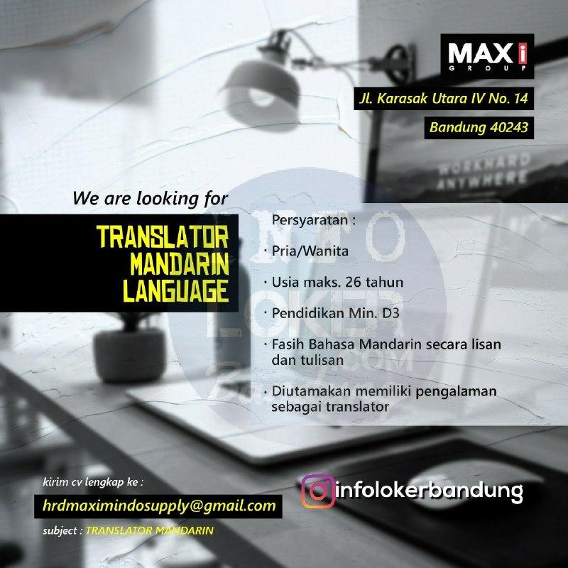 Lowongan Kerja Translator Mandarin Language Maximindo Supply Bandung Maret 2018