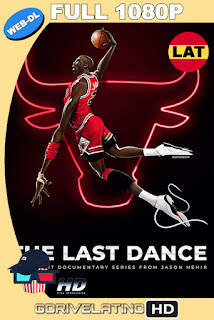 The Last Dance (2020) Temporada 1 [08/10] NF WEB-DL 1080p Latino-Inglés MKV