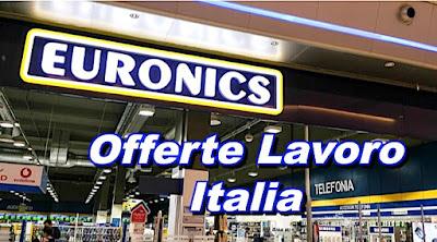 Euronics assunzioni e lavoro (adessolavoro.blogspot.com)