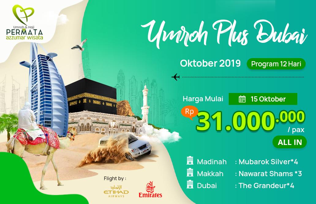 Biaya Paket Umroh Oktober 2019 Plus Dubai Murah