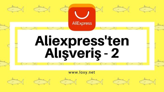 Aliexpress'ten Alınacak Şeyler (Bölüm-2)