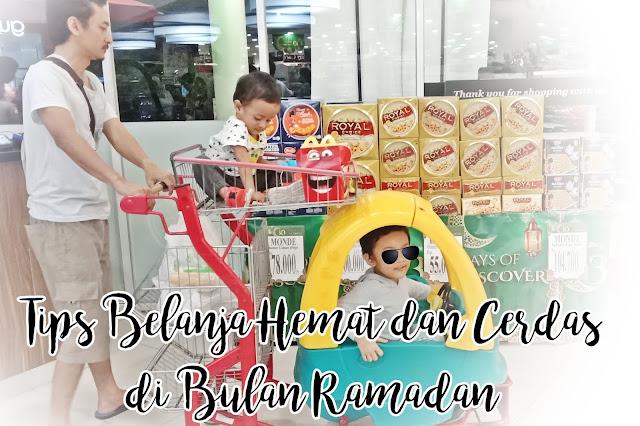 Tips Belanja Hemat dan Cerdas di Bulan Ramadan