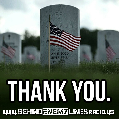 Behind Enemy Lines Radio - All Gave Some, Some Gave All