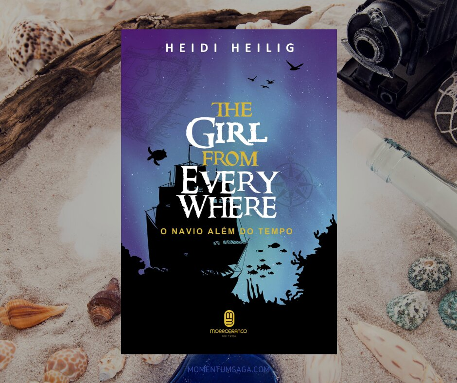 Resenha: The Girl From Everywhere - o Navio Além do Tempo, de Heidi Heilig