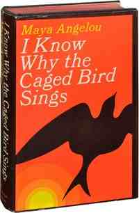An essay on the autobiography i know why the caged bird sings by maya angelou