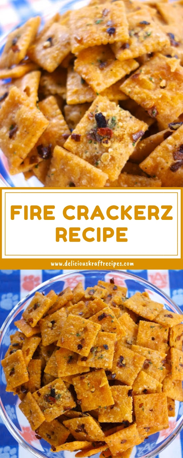 FIRE CRACKERZ RECIPE