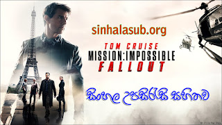 Mission: Impossible - Fallout (2018) With Sinhala Subtitle