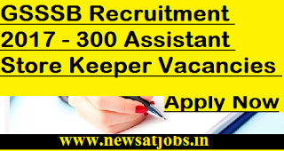 GSSSB-jobs-300-Assistant-Store-Keeper-Vacancies