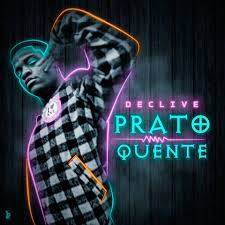 Declive - Prato Quente (Rap) Download Mp3