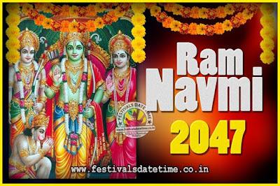 2047 Ram Navami Pooja Date & Time, 2047 Ram Navami Calendar