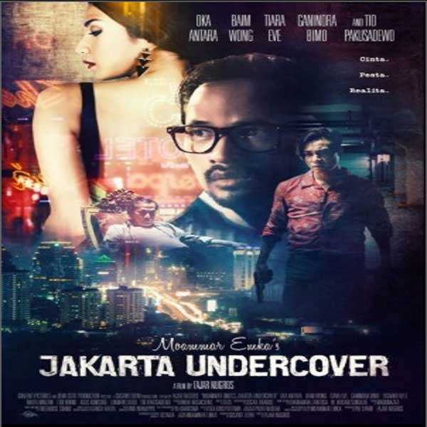 Jakarta Undercover, Jakarta Undercover Synopsis, Jakarta Undercover Trailer, Jakarta Undercover Review