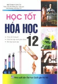 Học Tốt Hóa Học 12 - Huỳnh Văn Út