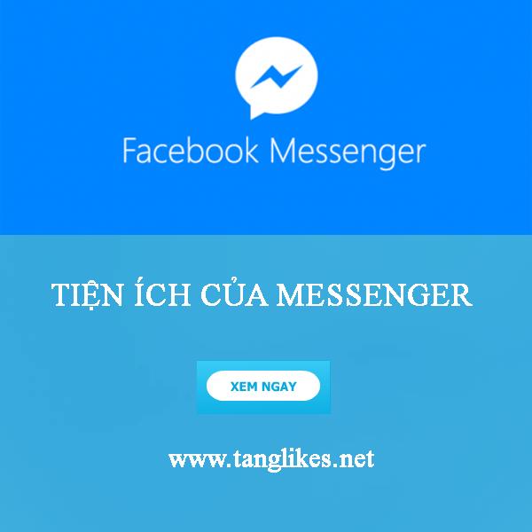 Tiện ích của ứng dụng messenger