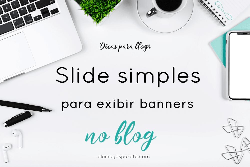 Slide simples para exibir banners de parceria (ou outros) no blog