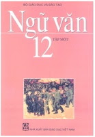Sách Giáo Khoa Ngữ Văn Lớp 12 Tập 1 Cơ Bản
