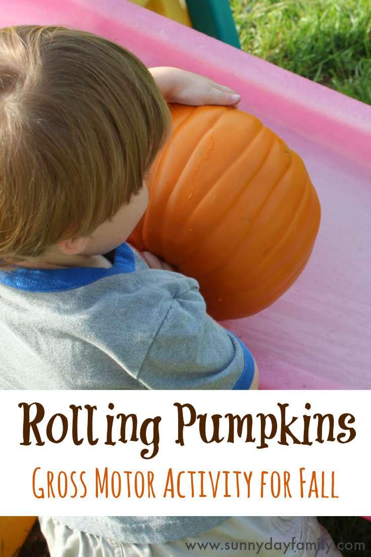 Get outside and play with pumpkins! Preschoolers love rolling pumpkins and working on gross motor skills too.