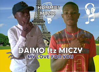 [music] Download My Love for you by Daimo ftz Miczy
