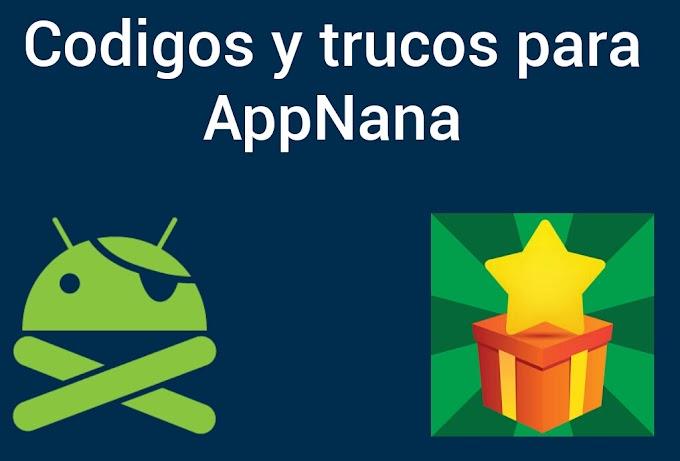 Códigos y Trucos para AppNana