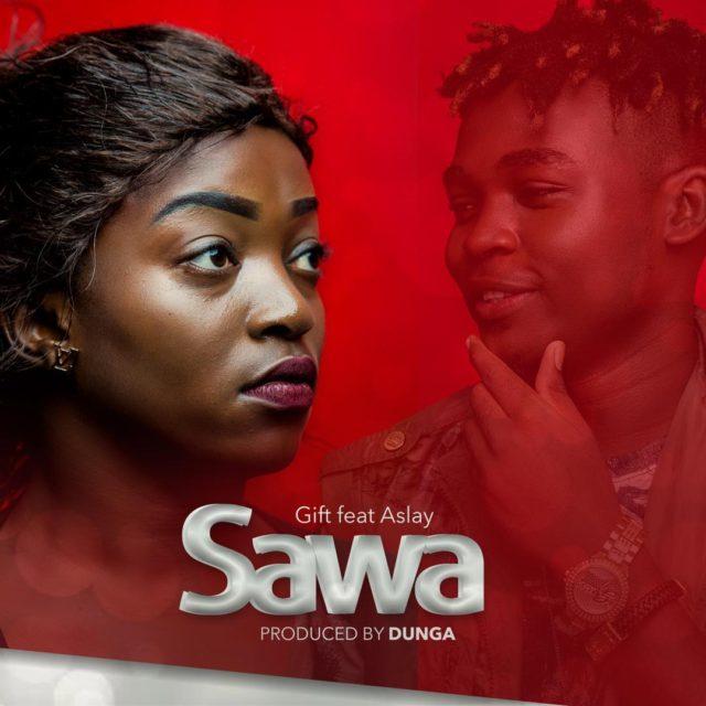 Gift Ft. Aslay (Asley) - Sawa