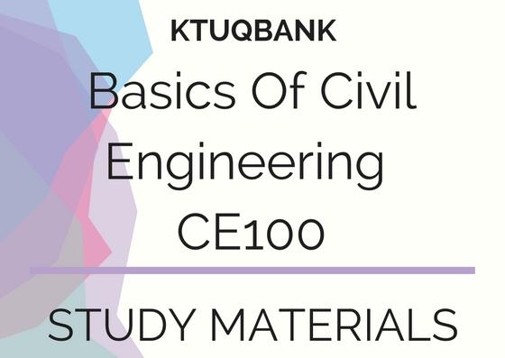 Basics Of Civil Engineering | CE100 | Study Materials