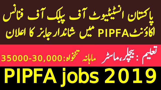 Pakistan Institute of Public finance Accounts PIPFA job 2019