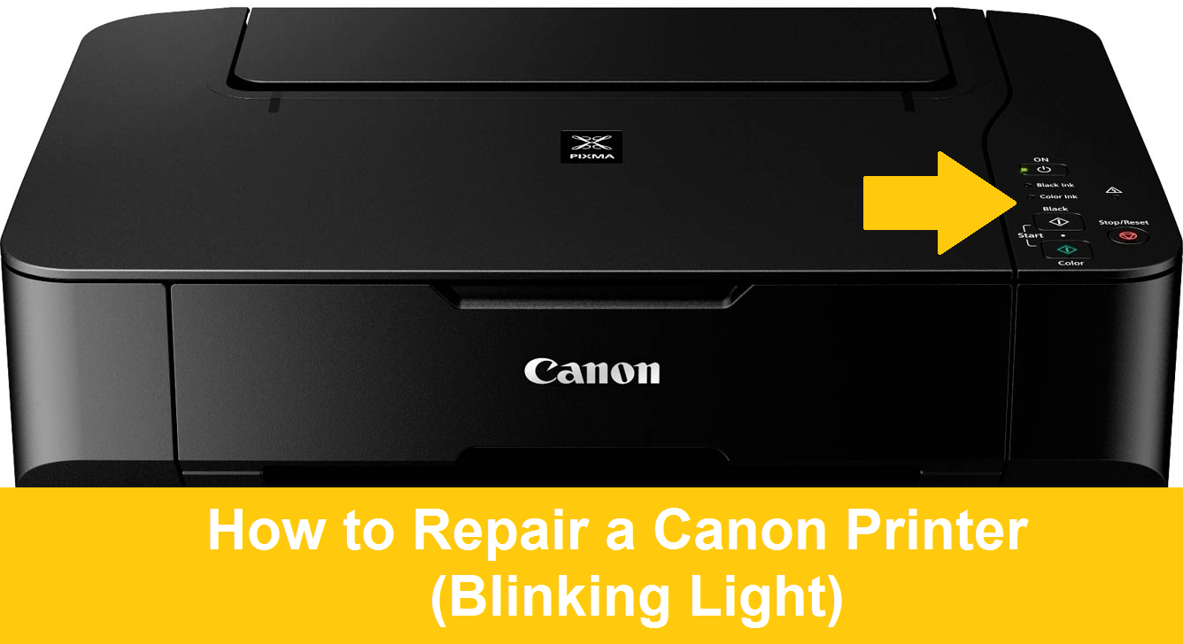 How To Repair A Canon Printer Blinking Light All Printer Drivers