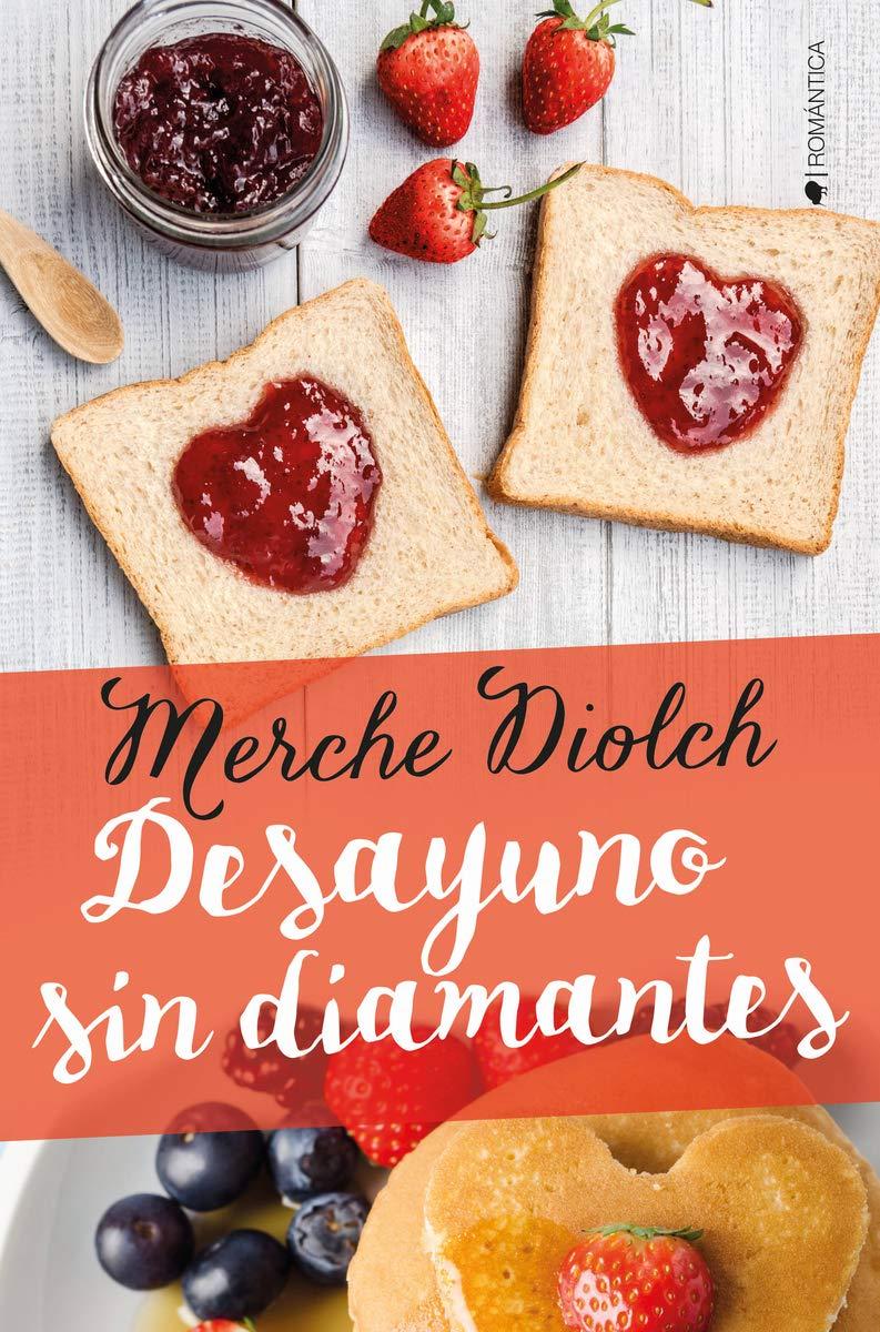 Desayuno sin diamantes de Merche Diolch