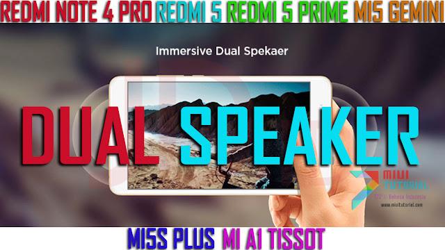 Dual Speaker Stereo di Xiaomi Redmi 5, Redmi 5 Plus, Mi5, Mi5s Plus, Redmi Note 4 PRO dan Mi A1? Ini Tutorial Caranya!