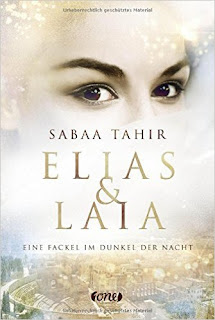 Elias und Laia - Eine Fackel im Dunkel der Nacht