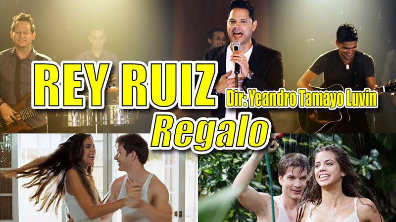 Rey Ruiz - ¨Regalo¨ - Videoclip - Director: Yeandro Tamayo Luvin. Portal Del Vídeo Clip Cubano - 01