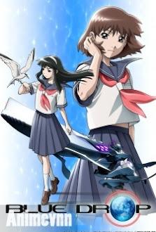 Blue Drop - Blue Drop: Tenshi-tachi no Gikyoku 2007 Poster