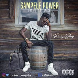 MP3 - Palayblay - Sampele Power (Prod By Abochi)