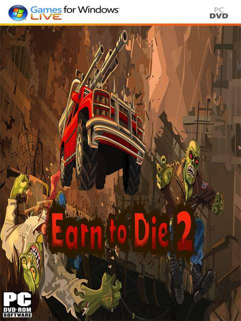 تحميل لعبة Earn To Die 2 مضغوطة برابط واحد مباشر كاملة مجانا
