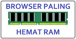 Browser Komputer Paling Hemat RAM