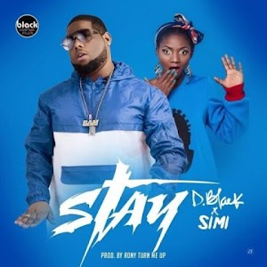 Download Audio |  D-Black ft. Simi – Stay