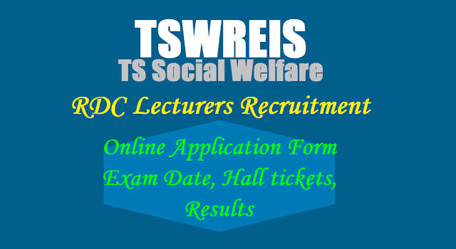 Tswreis RDCs Degree Lecturers(DLs) Recruitment 2017,Online Application form,Exam date,Hall tickets,Results